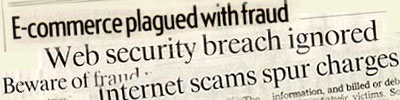 Newspaper headlines of recent e-commerce security breaches.